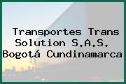 Transportes Trans Solution S.A.S. Bogotá Cundinamarca