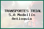 TRANSPORTES TRIAL S.A Medellín Antioquia