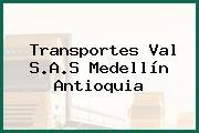 Transportes Val S.A.S Medellín Antioquia