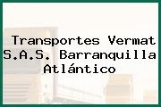 Transportes Vermat S.A.S. Barranquilla Atlántico