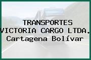 TRANSPORTES VICTORIA CARGO LTDA. Cartagena Bolívar