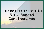 TRANSPORTES VIGIA S.A Bogotá Cundinamarca