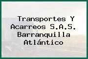 Transportes Y Acarreos S.A.S. Barranquilla Atlántico