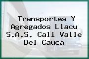 Transportes Y Agregados Llacu S.A.S. Cali Valle Del Cauca