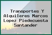 Transportes Y Alquileres Marcos Lopez Piedecuesta Santander