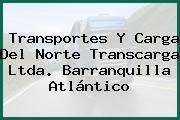 Transportes Y Carga Del Norte Transcarga Ltda. Barranquilla Atlántico