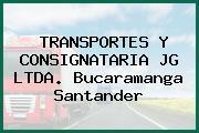 TRANSPORTES Y CONSIGNATARIA JG LTDA. Bucaramanga Santander