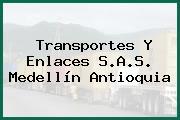Transportes Y Enlaces S.A.S. Medellín Antioquia
