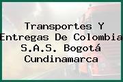 Transportes Y Entregas De Colombia S.A.S. Bogotá Cundinamarca