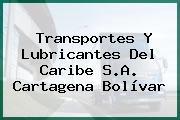 Transportes Y Lubricantes Del Caribe S.A. Cartagena Bolívar