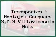Transportes Y Montajes Cerquera S.A.S Villavicencio Meta