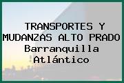 TRANSPORTES Y MUDANZAS ALTO PRADO Barranquilla Atlántico