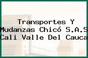 Transportes Y Mudanzas Chicó S.A.S Cali Valle Del Cauca