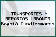 TRANSPORTES Y REPARTOS URBANOS Bogotá Cundinamarca