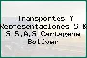 Transportes Y Representaciones S & S S.A.S Cartagena Bolívar
