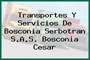 Transportes Y Servicios De Bosconia Serbotran S.A.S. Bosconia Cesar