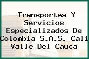 Transportes Y Servicios Especializados De Colombia S.A.S. Cali Valle Del Cauca