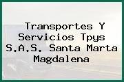 Transportes Y Servicios Tpys S.A.S. Santa Marta Magdalena