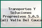 Transportes Y Soluciones Progresivos S.A.S Cali Valle Del Cauca