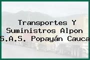 Transportes Y Suministros Alpon S.A.S. Popayán Cauca