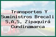 Transportes Y Suministros Brecali S.A.S. Zipaquirá Cundinamarca