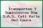 Transportes Y Suministros Dim S.A.S. Cali Valle Del Cauca