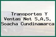Transportes Y Ventas Net S.A.S. Soacha Cundinamarca
