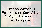 Transportes Y Volquetas González S.A.S Girardota Antioquia