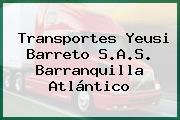 Transportes Yeusi Barreto S.A.S. Barranquilla Atlántico