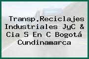 Transp.Reciclajes Industriales JyC & Cia S En C Bogotá Cundinamarca