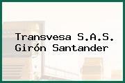 Transvesa S.A.S. Girón Santander