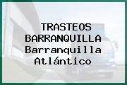 TRASTEOS BARRANQUILLA Barranquilla Atlántico