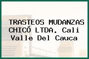 TRASTEOS MUDANZAS CHICÓ LTDA. Cali Valle Del Cauca