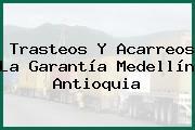 Trasteos Y Acarreos La Garantía Medellín Antioquia