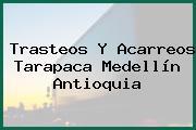 Trasteos Y Acarreos Tarapaca Medellín Antioquia
