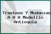 Trasteos Y Mudanzas A A A Medellín Antioquia