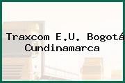 Traxcom E.U. Bogotá Cundinamarca