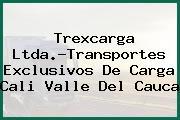 Trexcarga Ltda.-Transportes Exclusivos De Carga Cali Valle Del Cauca