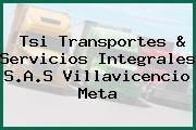 Tsi Transportes & Servicios Integrales S.A.S Villavicencio Meta