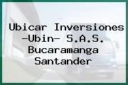 Ubicar Inversiones -Ubin- S.A.S. Bucaramanga Santander