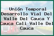 Unión Temporal Desarrollo Vial Del Valle Del Cauca Y Cauca Cali Valle Del Cauca