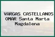 VARGAS CASTELLANOS OMAR Santa Marta Magdalena