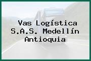 Vas Logística S.A.S. Medellín Antioquia