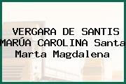 VERGARA DE SANTIS MARÚA CAROLINA Santa Marta Magdalena