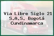 Via Libre Siglo 21 S.A.S. Bogotá Cundinamarca