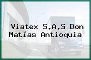 Viatex S.A.S Don Matías Antioquia