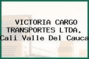 VICTORIA CARGO TRANSPORTES LTDA. Cali Valle Del Cauca