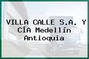 VILLA CALLE S.A. Y CÍA Medellín Antioquia