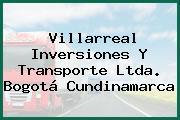 Villarreal Inversiones Y Transporte Ltda. Bogotá Cundinamarca