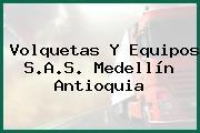 Volquetas Y Equipos S.A.S. Medellín Antioquia